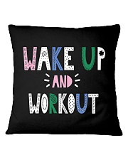 Wake up and workout Square Pillowcase thumbnail