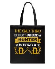 A hunter and a dad Tote Bag thumbnail