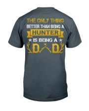 A hunter and a dad Classic T-Shirt back