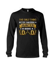 A hunter and a dad Long Sleeve Tee thumbnail