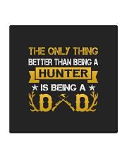 A hunter and a dad Square Coaster thumbnail