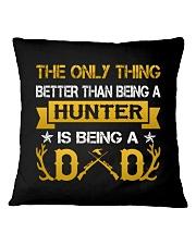 A hunter and a dad Square Pillowcase thumbnail