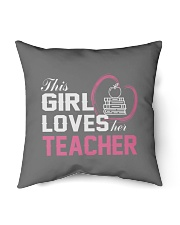 "Loves Her Teacher Indoor Pillow - 16"" x 16"" back"