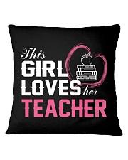 Loves Her Teacher Square Pillowcase thumbnail