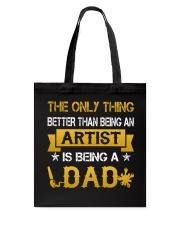 An artist and a dad Tote Bag thumbnail