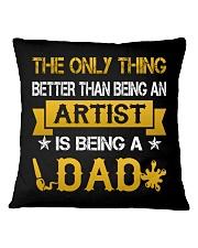 An artist and a dad Square Pillowcase thumbnail