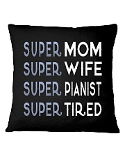 Super Pianist Mom Square Pillowcase thumbnail