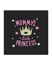 Mommy's little princess Square Coaster thumbnail
