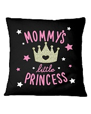 Mommy's little princess Square Pillowcase thumbnail