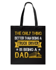 A truck driver and a dad Tote Bag thumbnail