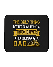 A truck driver and a dad Mousepad thumbnail