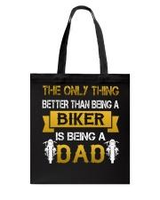 A Biker and a Dad Tote Bag thumbnail