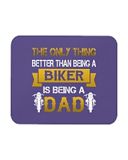 A Biker and a Dad Mousepad front