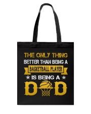 A basketball player and a dad Tote Bag thumbnail