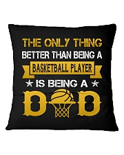 A basketball player and a dad Square Pillowcase back