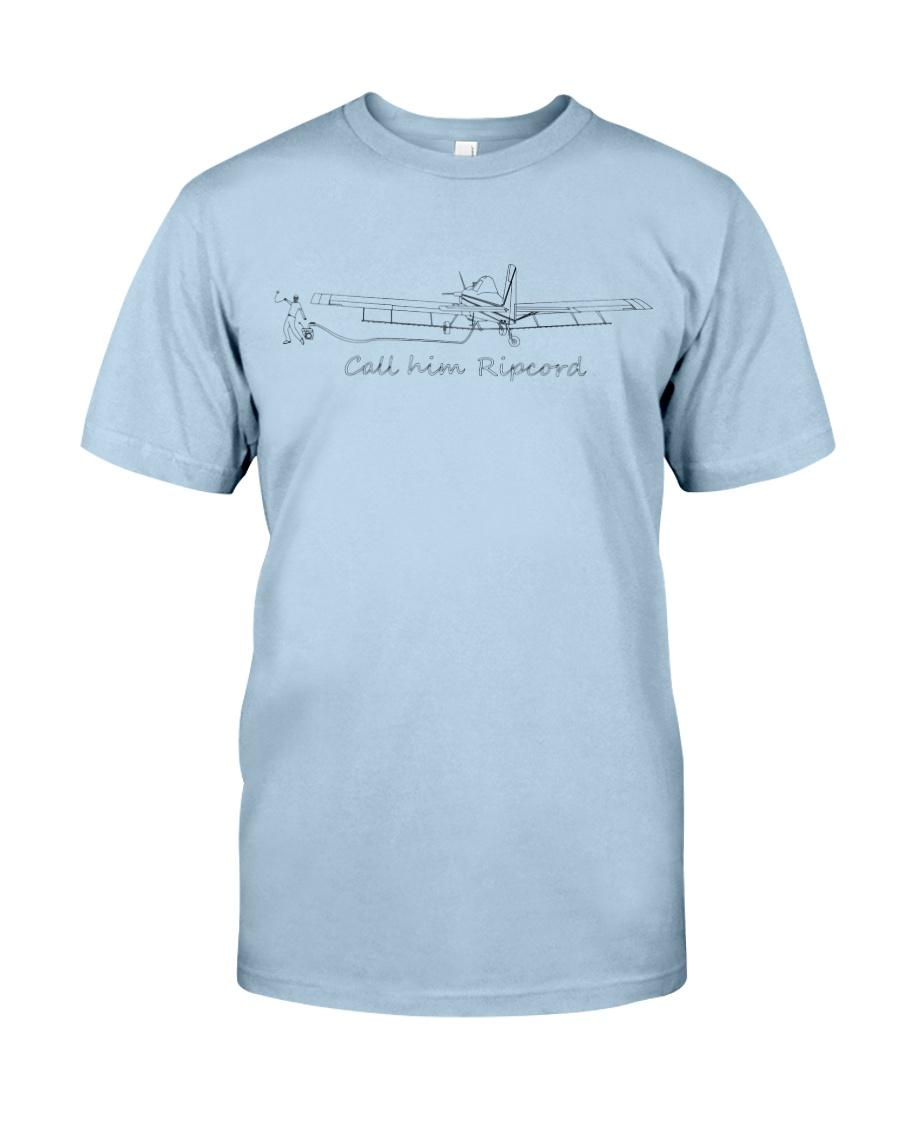 Call him Ripcord Classic T-Shirt