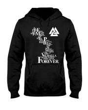 Viking Shirt : Valhalla May Live Forever Hooded Sweatshirt thumbnail