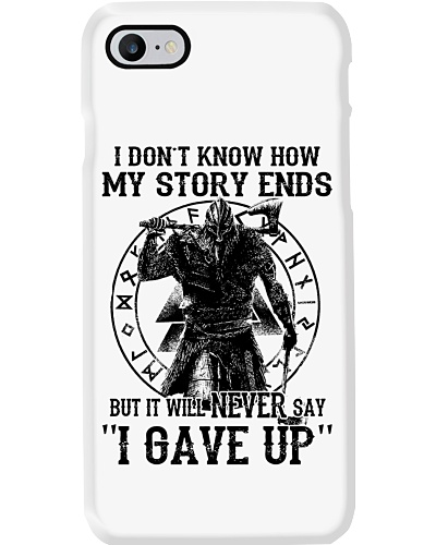 MY STORY ENDS - VIKING PHONE CASE