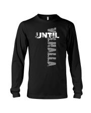 Until Valhalla - Viking Shirt Long Sleeve Tee thumbnail
