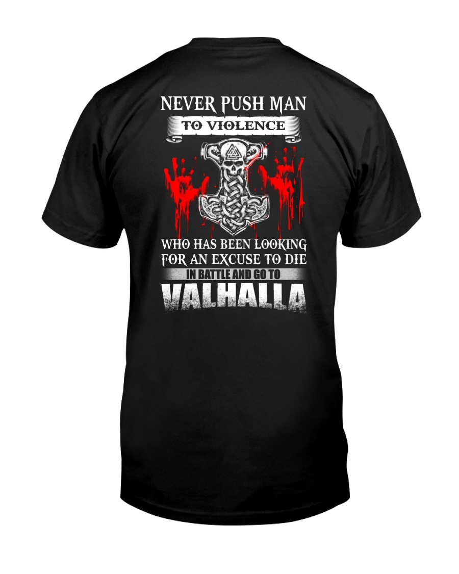 NEVER PUSH MAN - VIKING T-SHIRTS Classic T-Shirt