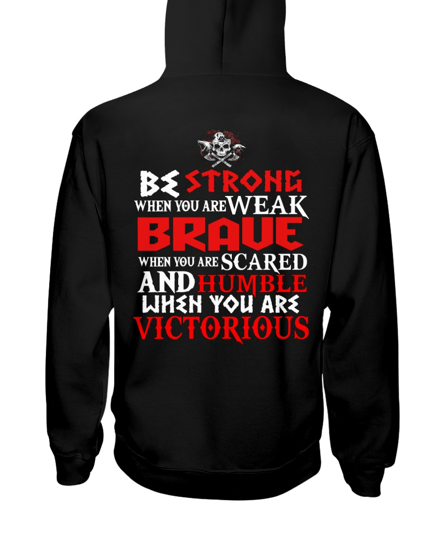 When You Are Victorious - Viking Shirt Hooded Sweatshirt
