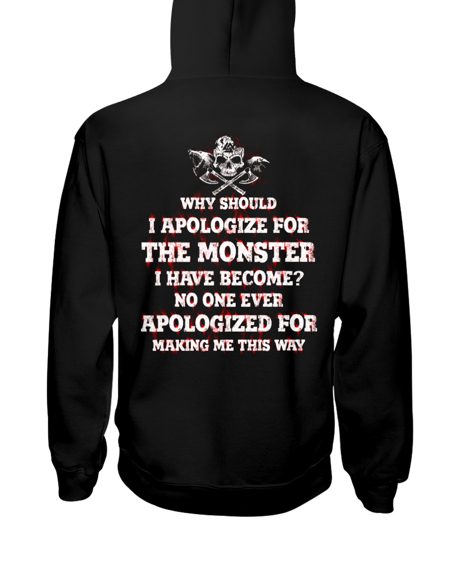 The Monster I Have Become - Viking Shirt Hooded Sweatshirt