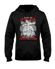 Viking Shirt - I Am Old For A Reason Hooded Sweatshirt thumbnail