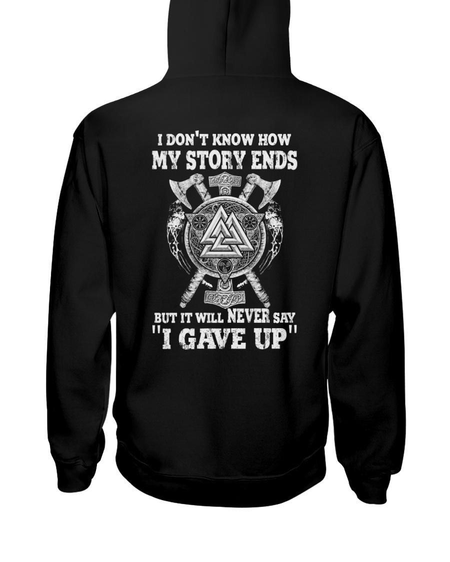 Never Say 'I Gave Up' - Viking Shirt Hooded Sweatshirt