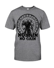 Viking Shirts : No Pain No Gain Viking Classic T-Shirt front
