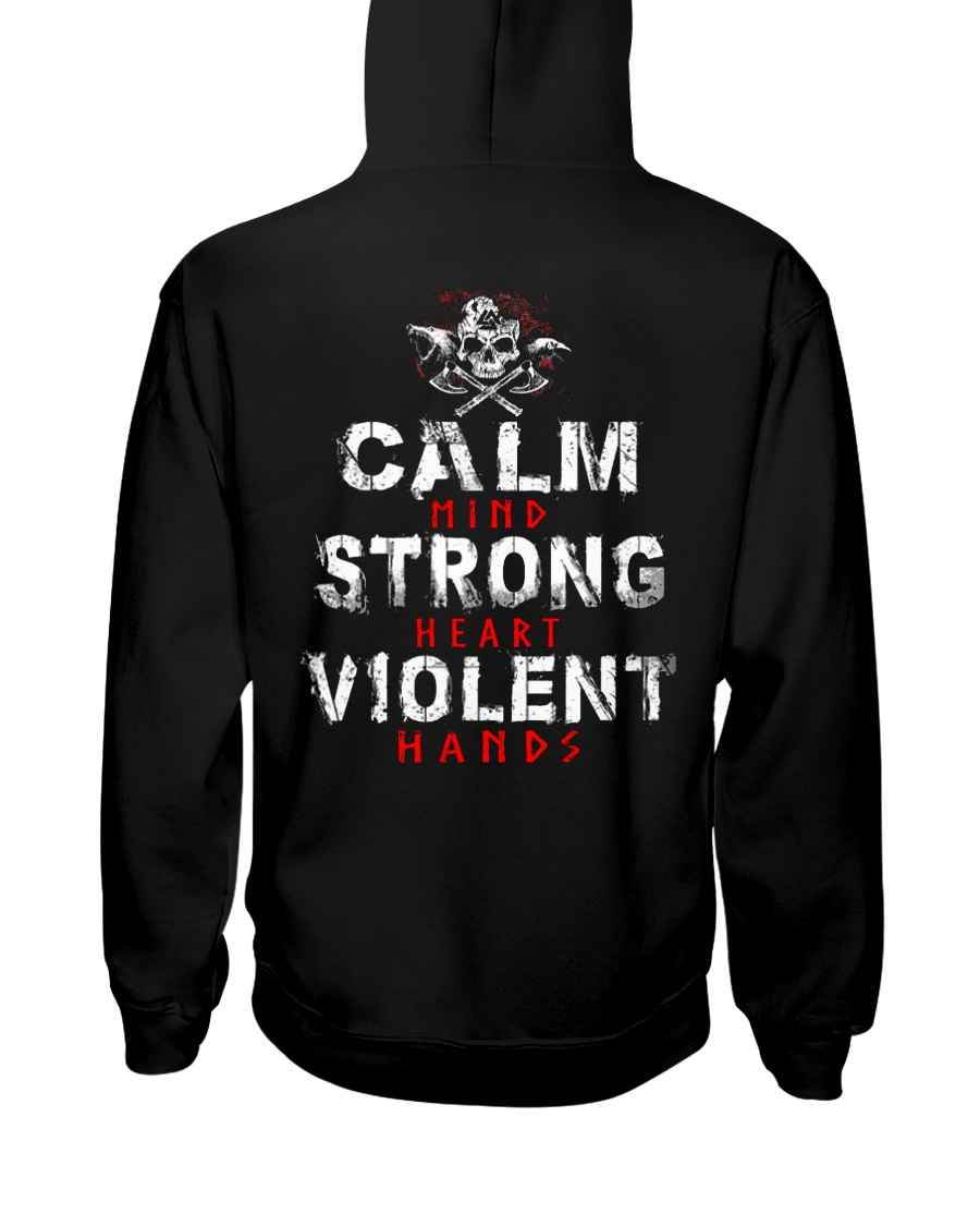 Calm Mind Strong Heart Violent Hands - VikingShirt Hooded Sweatshirt
