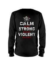 Calm Mind Strong Heart Violent Hands - VikingShirt Long Sleeve Tee thumbnail