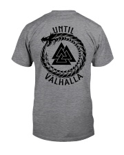 Viking Shirt - Until Valhalla Classic T-Shirt back