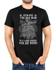 BEWARE THE OLD MAN - VIKING T-SHIRTS Classic T-Shirt custom-t-shirts-classic-lifestyle-front-224