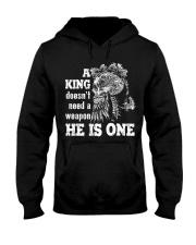 A KING DOESN'T NEED A WEAPON - VIKING T-SHIRTS Hooded Sweatshirt thumbnail