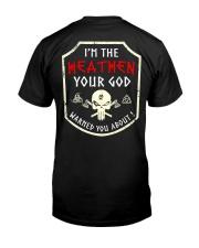 I'm The Heathen - Viking Shirt Classic T-Shirt thumbnail