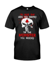 NOT THE HERO YOU WANTED - Viking Shirt Classic T-Shirt front