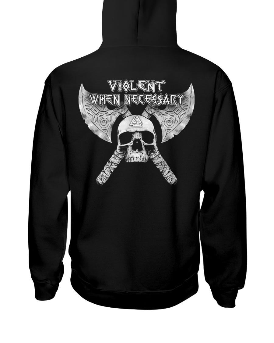 VIOLENT WHEN NECESSARY - VIKING T-SHIRTS Hooded Sweatshirt