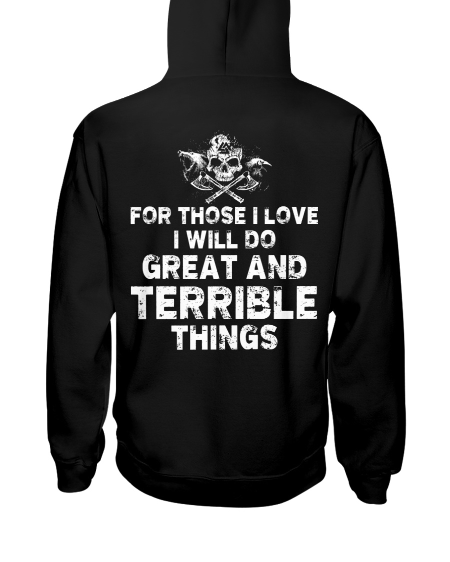 I Will Do Great And Terrible Things - Viking Shirt Hooded Sweatshirt