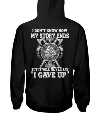 Never Say I Gave Up - Viking Story - Viking Shirt