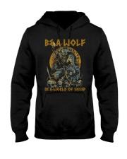 BE A WOLF IN A WORLD OF SHEEP - VIKING T-SHIRTS Hooded Sweatshirt thumbnail