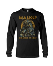 BE A WOLF IN A WORLD OF SHEEP - VIKING T-SHIRTS Long Sleeve Tee thumbnail
