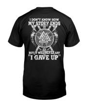 Never Say 'I Gave Up' - Viking Shirt Classic T-Shirt thumbnail