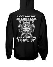 Never Say 'I Gave Up' - Viking Shirt Hooded Sweatshirt back