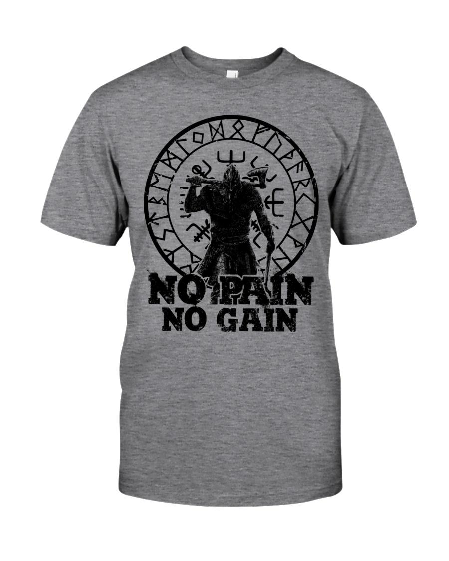 Viking T-shirts : No Pain No Gain Classic T-Shirt