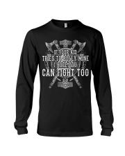 Viking Shirts : I Hope You Can Fight Too Long Sleeve Tee thumbnail