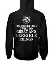I Will Do Great And Terrible Things - Viking Shirt Hooded Sweatshirt back