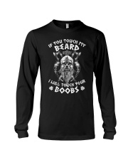 IF YOU TOUCH MY BEARD - VIKING T-SHIRTS Long Sleeve Tee tile