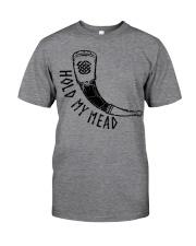 Hold My Mead  - Viking Shirt Classic T-Shirt tile