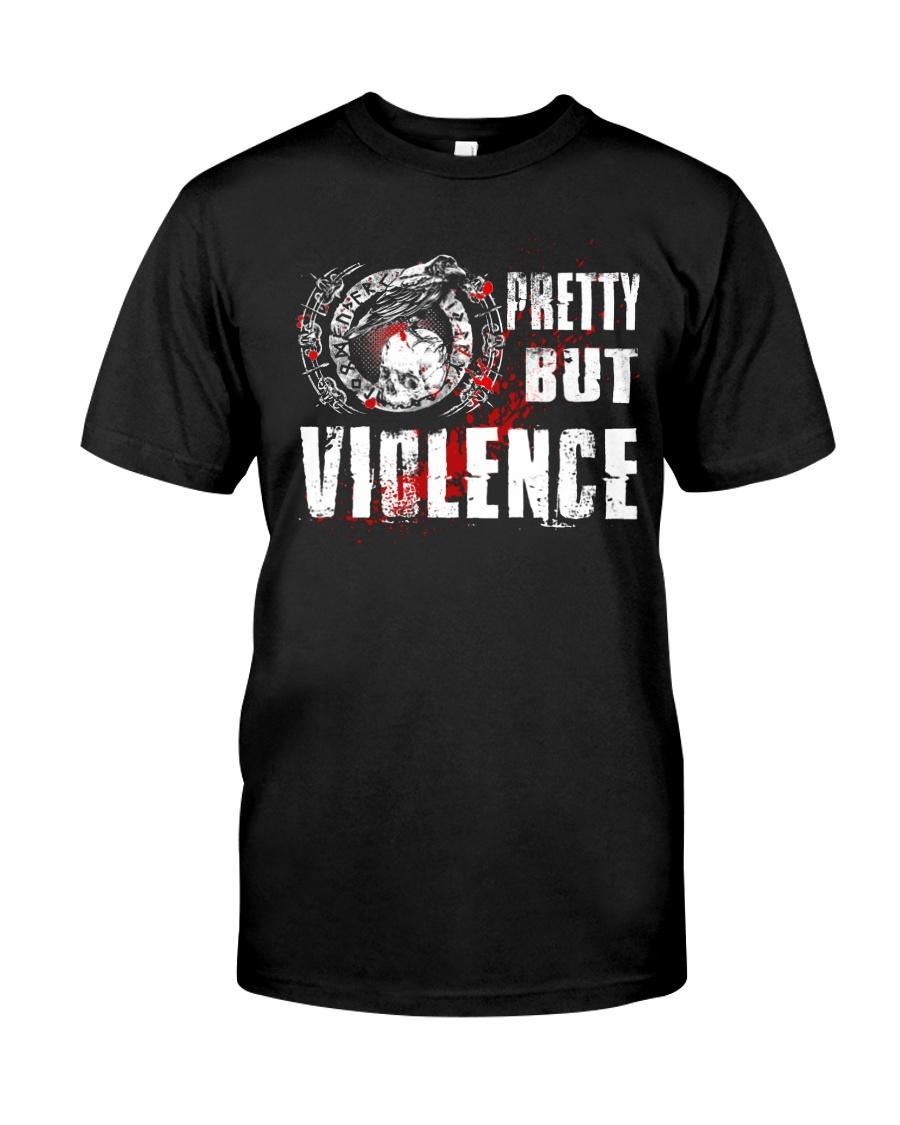 Viking Shirt : Pretty But Violence Classic T-Shirt