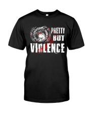 Viking Shirt : Pretty But Violence Classic T-Shirt front